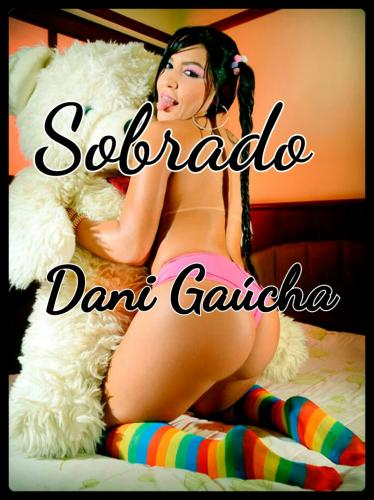 Acompanhante Dani Gaúcha Danttas | Acompanhantes Campo Grande | Garotas de Programa Campo Grande